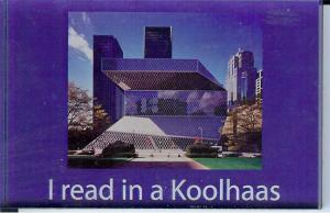 I read in a Koolhaas magnet.
